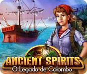 Ancient Spirits: O Legado de Colombo