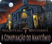 Nightfall Mysteries: A Conspiração do Manicômio|Objetos escondidos| Downloads | Fliperama