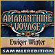 Amaranthine Voyage: Ewiger Winter Sammleredition. Kannst Du dem Volk dieser eisigen Welt helfen?