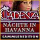 Cadenza: Nächte in Havanna Sammleredition. Kannst Du der mysteriösen Musik widerstehen?