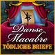 Danse Macabre: T�dliche Briefe. Der eigene Verstand kann zum schlimmsten Feind werden.