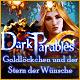 Dark Parables: Goldl�ckchen und der Stern der W�nsche. Das K�nigreich Barsia wird von seltsamen mechanischen Hirschen angegriffen. Was steckt dahinter?