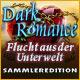 Dark Romance: Flucht aus der Unterwelt Sammleredition. Kannst Du Deine Liebste aus den Klauen des Hades befreien?