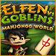 Elfen vs. Goblins Mahjongg World. Erlebe ein spannendes Mahjongg-Abenteuer im Land dieser liebenswerten und seltsamen Gesch�pfe!