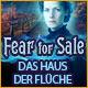 Fear For Sale: Das Haus der Flüche. Finde heraus, was auf dem Anwesen des bekannten Künstlers Alex Dean vor sich geht!
