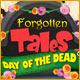 Forgotten Tales: Day of the Dead. Hilf Manuel auf seiner Reise durch das Land der Toten und rette seine geliebte Braut.