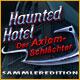 Haunted Hotel: Der Axiom-Schlächter Sammleredition. Ist der berüchtigte Axiom-Schlächter von den Toten zurückgekehrt?