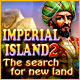 Imperial Island 2: The Search for New Land. Begleite den Herrscher Omadan auf einer aufregenden Reise durch unbekanntes Territorium, um seinen Sohn zu finden, in diesem neuen Abenteuer der Imperial Island Reihe.