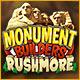 Monument Builders: Rushmore. Reise in die Vergangenheit und schl�pfe in die Rolles des Architekten, um beim Bau von Mount Rushmore zu helfen!