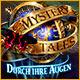 Mystery Tales: Durch ihre Augen. Du wirst Deinen Augen nicht trauen - Entdecke einübernatürliches Mysterium.