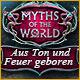 Myths of the World: Aus Ton und Feuer geboren. Dein Vater wurde verhaftet, und jetzt liegt es an Dir, ihn und die Stadt Prag vor finsteren Mächten zu retten.