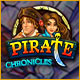 """Pirate Chronicles. """"Pirate Chronicles"""" ist ein Zeitmanagementspiel für mutige Abenteurer. Bist Du bereit?"""