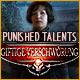 Punished Talents: Giftige Verschwörung. Ein Mörder treibt sich in einem abgelegenen Schloss herum. Finde ihn, bevor er wieder zuschlägt!