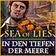 Sea of Lies: In den Tiefen der Meere. Du bist ein Arzt und Dich kann nichts schocken, oder etwa doch?