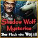 Shadow Wolf Mysteries: Der Fluch von Wolfhill. Wird Dein Fluch Dich retten oder zerst�ren?
