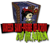 Vanessa Saint-Pierre Delacroix und ihr Alptraum