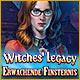 Witches' Legacy: Erwachende Finsternis. Ein Fluch hat Dich geschw�cht - kannst Du Deine Familie trotzdem retten?