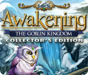 Awakening: The Goblin Kingdom Collector's Edition feature