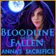 Bloodline of the Fallen: Anna's Sacrifice