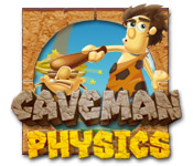 Caveman Physics feature
