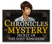 Chronicles of Mystery: Secret of the Lost Kingdom feature