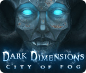 Dark Dimensions: City of Fog feature