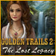 Golden Trails 2: The Lost Legacy Collector's Edition - PC game free download