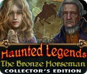 Haunted Legends 2: The Bronze Horseman Haunted-legends-bronze-horseman-collectors_feature