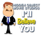 Hidden Object Movie Studios: I'll Believe You