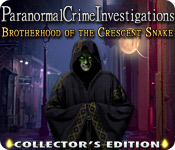 Paranormal Crime Investigations: Brotherhood of the Crescent Snake Collector's Edition - PC Game Complete version