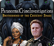 Paranormal Crime Investigations: Brotherhood of th