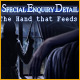 Special Enquiry Detail: The Hand That Feeds - Mac game free download
