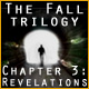 The Fall Trilogy Chapter 3: Revelation - PC game free download