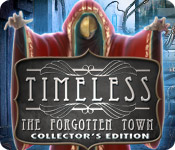 Timeless 1: The Forgotten Town  Timeless-forgotten-town-collectors-edition_feature