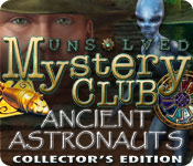 Unsolved Mystery Club: Ancient Astronauts Collector's Edition - Full PC Game