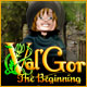 Val'Gor: The Beginning - PC game free download