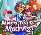 Alice's Tea Cup Madness