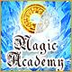 Magic Academy. Surmontez les défis et résolvez le mystère.