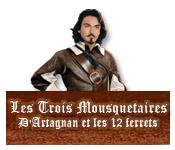 Les Trois Mousquetaires: D'Artagnan et les 12 Ferr
